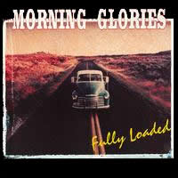 Morning Glories - Fully Loaded