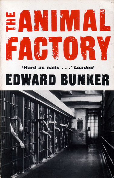 Edward Bunker - The Animal Factory - front