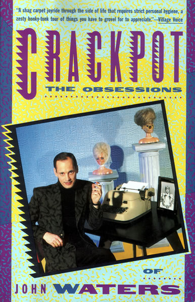 John Waters - Crackpot - front