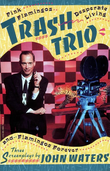 John Waters - Trash Trio - front
